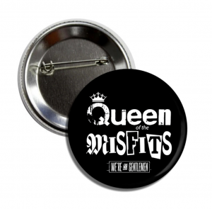 Queen of the Misfits pin